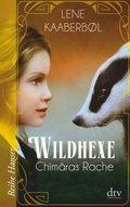 Wildhexe - Chimäras Rache
