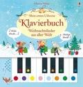 Mein erstes Usborne-Klavierbuch: Weihnachtslieder aus aller Welt, m. Klaviertastatur