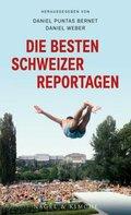 Die besten Schweizer Reportagen