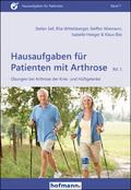 Hausaufgaben für Patienten mit Arthrose - Bd.1