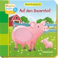 Mein Fühlbuch: Auf dem Bauernhof