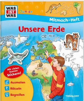 Unsere Erde, Mitmach-Heft - Was ist was junior Mitmachheft
