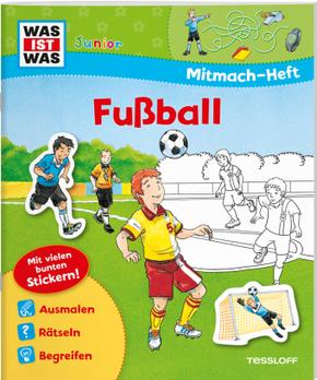 Fußball, Mitmach-Heft - Was ist was junior Mitmachheft