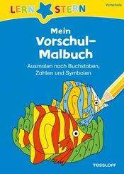 LERNSTERN Mein Vorschul-Malbuch. Ausmalen nach Buchstaben, Zahlen und Symbolen