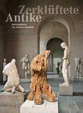Zerklüftete Antike - Holzskulpturen von Andreas Kuhnlein