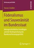 Föderalismus und Souveränität im Bundesstaat