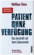Patient ohne Verfügung - Das Geschäft mit dem Lebensende