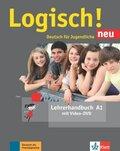 Logisch! Neu - Deutsch für Jugendliche: Lehrerhandbuch mit Video-DVD; Bd.A1