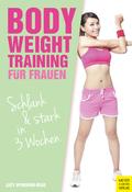 Bodyweight Training für Frauen
