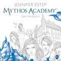 Mythos Academy - Das Malbuch