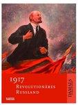 1917 - Revolutionäres Russland