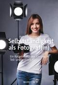 Selbstständigkeit als Fotograf(in)