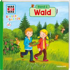 Wald - Was ist was Kindergarten Bd.2