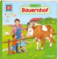 Bauernhof - Was ist was Kindergarten Bd.4
