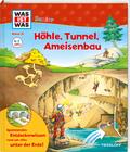 Höhle, Tunnel, Ameisenbau - Was ist was junior Bd.21