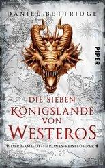 Die Sieben Königslande von Westeros - Der Game of Thrones Reiseführer