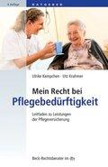 Mein Recht bei Pflegebedürftigkeit