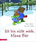 Ich bin nicht müde, Mama Bär