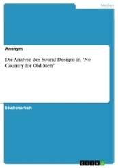 "Die Analyse des Sound Designs in ""No Country for Old Men"""