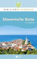 Familienreiseführer Slowenische Küste