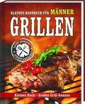 Kleines Handbuch für Männer: Grillen