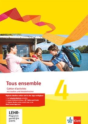 Tous ensemble, Ausgabe ab 2013: Cahier d'activités mit MP3-CD und Vokabeltrainer; Bd.4