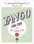 Tango For Two, for Alto Saxophone & Piano, Alto Saxophone Solo, w. Audio-CD