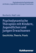 Psychodynamische Therapien mit Kindern, Jugendlichen und jungen Erwachsenen