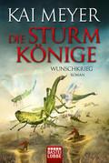 Die Sturmkönige - Wunschkrieg