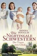 Die Nightingale Schwestern, Der Traum vom Glück