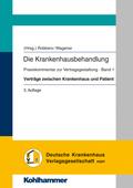 Die Krankenhausbehandlung: Verträge zwischen Krankenhaus und Patient; Bd.1