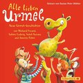 Alle lieben Urmel, 2 Audio-CDs