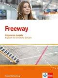 Freeway, Allgemeine Ausgabe Baden-Württemberg 2016: Schülerbuch