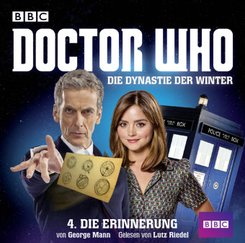 Doctor Who: Die Dynastie der Winter, 2 Audio-CDs - Tl.4