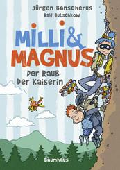 Milli & Magnus - Der Raub der Kaiserin