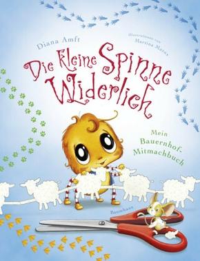 Die kleine Spinne Widerlich: Mein Bauernhof-Mitmachbuch