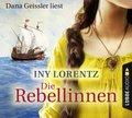 Die Rebellinnen, 6 Audio-CDs
