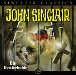 John Sinclair Classics - Die Geisterhöhle, Audio-CD