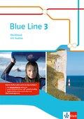 Blue Line. Ausgabe ab 2014: 7. Schuljahr, Workbook m. Audio-CD; Bd.3