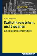 Statistik verstehen, nicht rechnen - Bd.1