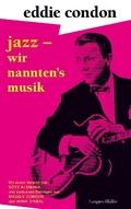 Jazz - wir nannten's Musik
