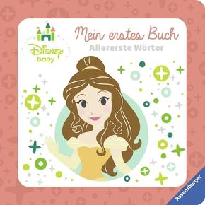 Disney Baby Mein erstes Buch Prinzessinnen: Allererste Wörter