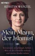 Mein Mann, der Islamist