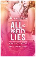All The Pretty Lies - Erkenne mich