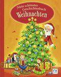 Mein schönstes Geschichtenbuch Weihnachten