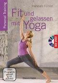 Fit und gelassen mit Yoga, m. DVD