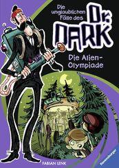 Die unglaublichen Fälle des Dr. Dark - Die Alien-Olympiade