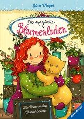 Der magische Blumenladen, Band 4: Die Reise zu den Wunderbeeren; .