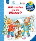 Was machen wir im Winter? - Wieso? Weshalb? Warum?, Junior Bd.58