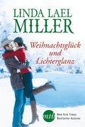 Weihnachtsglück und Lichterglanz  (2 Romane in 1 Band)